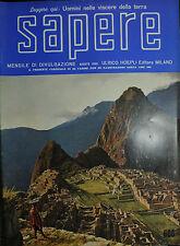 SAPERE *ULRICO HOEPLI EDITORE N°608 /AGO.1960 * Uomini nelle viscere della terra