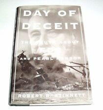 Day of Deceit The Truth About FDR and Pearl Harbor by Robert B. Stinnett Signed