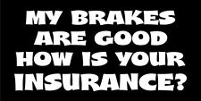 Brakes funny car van, bumper, windows, laptop, lorry JDM vinyl decal sticker