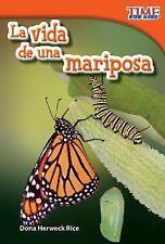 Nonfiction Readers: La Vida de una Mariposa by Dona Herweck Rice (2012,...