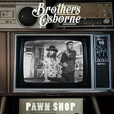 BROTHERS OSBORNE CD - PAWN SHOP (2016) - NEW UNOPENED - COUNTRY