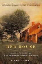 Red House: Being a Mostly Accurate Account of New England's Oldest Continuously