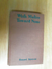 With Malice Toward None Honore Willsie Morrow  1928