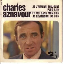 CHARLES AZNAVOUR FRENCH EP - JE L'AIMERAI TOUJOURS  + 3