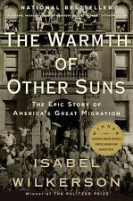 THE WARMTH OF OTHER SUNS America's Great Migration Isabel Wilkerson book NEW