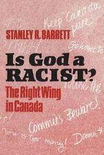 Is God a Racist?: The Right Wing in Canada-ExLibrary