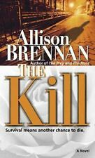 Predator Trilogy: The Kill 3 by Allison Brennan (2006, Paperback)