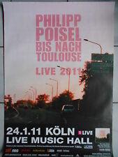 PHILIPP POISEL 2011  KÖLN orig.Concert-Konzert-Tour-Poster-Plakat DIN A1