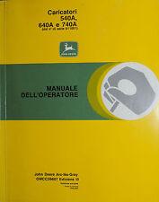 """PUBBLICITA' WERBUNG*JOHN DEERE """"CARICATORI 540A - 640 A e 740 A - MANUALE OPER."""""""