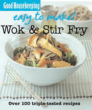Easy to Make! Wok and Stir-Fry Good Housekeeping Very Good Book