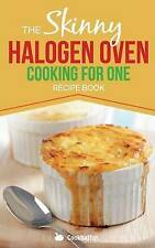 Skinny Halogen Oven Cooking For One Single - PB Book - Brand New - 1909855049