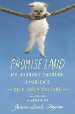 Promise Land: My Journey through America's Self-Help Culture, Lamb-Shapiro, Jess