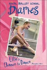Ellie's Chance to Dance #1 (Royal Ballet School Diaries)