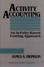 Activity Accounting: An Activity-Based Costing Approach (Wiley/Institute of