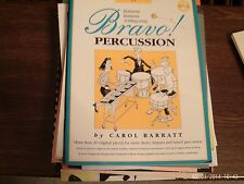 Carol Barratt: Bravo,Percussion, 20 solos snare, timpani, tuned, piano (Boosey)
