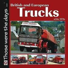British and European Trucks of the 1970s (Those were the days...), Peck, Colin