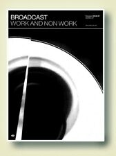 Broadcast Work And Non Work Poster