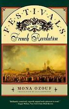 Festivals and the French Revolution by Ozouf, Mona
