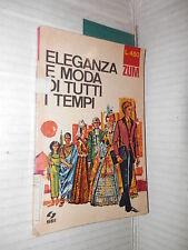 ELEGANZA E MODA DI TUTTI I TEMPI Gabriella Linati SEI 1968 manuale libro corso