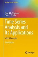 Time Series Analysis and Its Applications : With R Examples by Robert H....