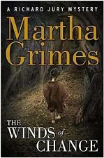 The Winds Of Change by (Martha Grimes 2004 Hardcover)