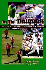 NEW - In the Ballpark: The Working Lives of Baseball People