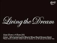 LIVING THE DREAM  Reflective  Car Sticker Window Decal Best Gift-
