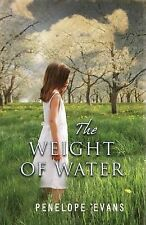 Penelope Evans Weight of Water, The Very Good Book