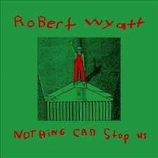 Robert Wyatt Nothing Can Stop Us + CD limited Reissue vinyl LP NEW sealed