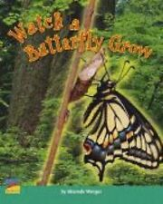 Watch a Butterfly Grow by Shaunda Wenger (2006, Paperback)