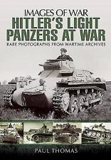Hitler's Light Panzers At War (Images of War), , Thomas, Paul, Very Good, 2015-0