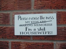 Please excuse the mess housewife  fun hanging plaque shabby & chic wooden sign