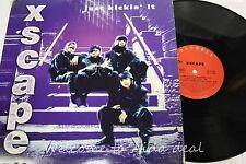 """Xscape , Just Kickin' It LP (VG) 12"""""""