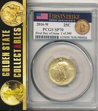 2016-W GOLD STANDING LIBERTY QUARTER PCGS SP70 FIRST DAY OF ISSUE FLAG 1 OF 300!