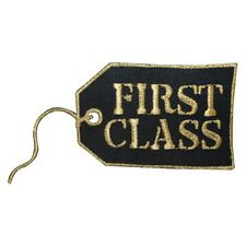 ID 1900 First Class Travel Souvenir Iron On Applique Patch