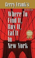 "Gerry Frank's ""Where to Find It, Buy It, Eat It in New York"" by Gerry Frank..."