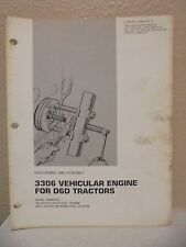 CATERPILLAR D6D TRACTOR 3306 VEHICULAR ENGINE DISASSEMBLY ASSEMBLY MANUAL