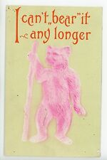 """Can't Bear It"" Neon Pink Embossed Teddy Bear PC Airbrushed Antique 1912"