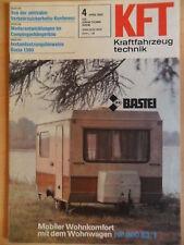 KFT KRAFTFAHRZEUGTECHNIK 4/1982 5* Bastei Wohnwagen Intercamp BMW 80 G LIAZ