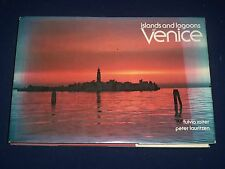 1980 ISLANDS & LAGOONS OF VENICE BOOK BY FULVIO ROITER & LAURITZEN - KD 2693
