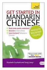 Get Started in Beginner's Mandarin Chinese: Teach Yourself, Elizabeth Scurfield