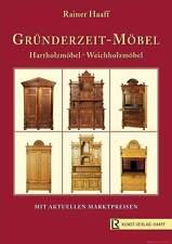 Fachbuch Gründerzeit-Möbel Weichholz, Hartholz, R. Haaff, NEU statt 68,80 Euro