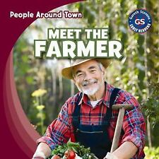 Meet the Farmer (People Around Town)