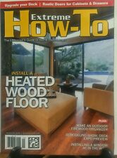 Extreme How To September 2016 Install a Heated Wood Floor Deck FREE SHIPPING sb
