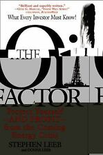 The Oil Factor: Protect Yourself and Profit from the Coming Energy Crisis, Steph