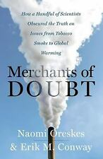 Merchants of Doubt : How a Handful of Scientists Obscured the Truth o... | EBOOK