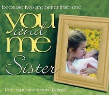 You and Me, Sister: Because Two Are Better Than One (You and Me (Howard Books)),