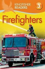 Kingfisher Readers Ser.: Kingfisher Readers L3: Firefighters by Chris Oxlade...