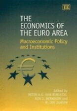 The Economics of the Euro Area: Macroeconomic Policy and Institutions (Elgar Mon