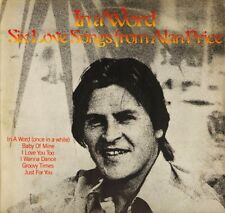 ALAN PRICE in a word: six love songs JET 13-162 A2/B3 uk jet 1979 LP PS EX/EX